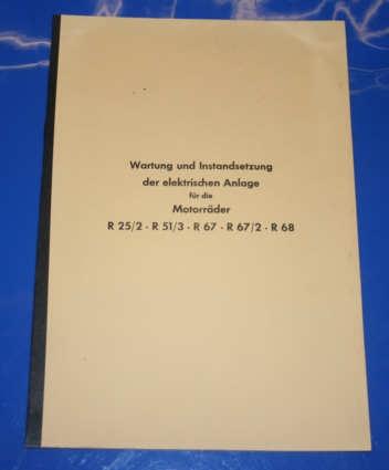 Elektrikreparaturanleitung R25/2 R51/3 R67 R67/2 R68 deutsch